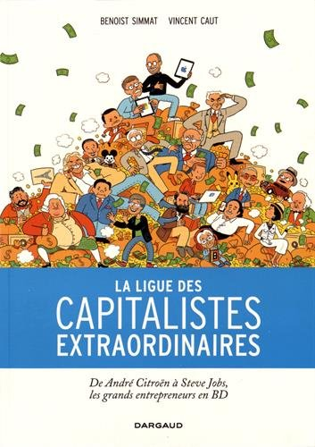 La Ligue des capitalistes extraordinaires - tome 0 - La Ligue des capitalistes extraordinaires