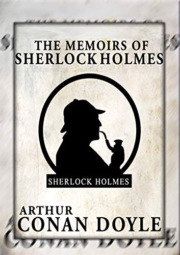 The Memoirs of Sherlock Holmes: Annotated (English Edition) eBook ...