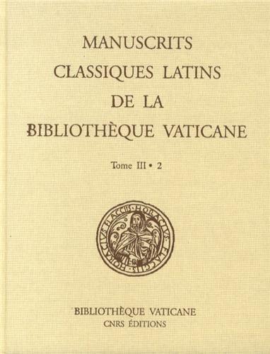 Manuscrits classiques latins de la bibliothèque vaticane T3