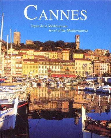 Cannes : Joyau de la Méditerranée, édition bilingue français-anglais