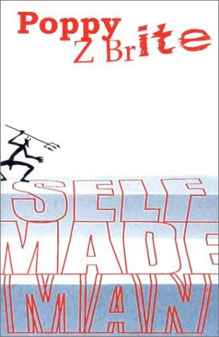 Self made man