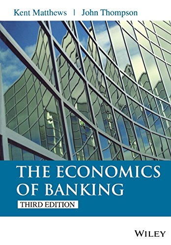 The Economics of Banking por Kent Matthews