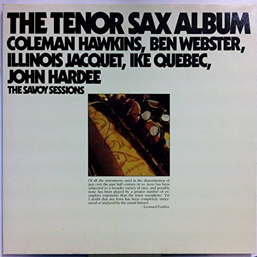 coleman-hawkins-ben-webster-illinois-jacquet-ike-quebec-john-hardee-the-tenor-sax-album-savoy-record