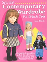 Sew the Contemporary Wardrobe for 18-inch Dolls: Complete Instructions and Full-size Patterns for 35 Clothing and Accessory Items by Joan Hinds(2003-02-01)