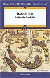 Dakar 1940 : La bataille fratricide