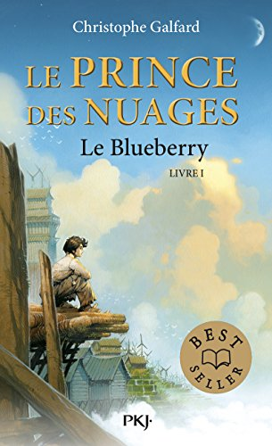 1. Le Prince des Nuages : Le Blueberry par Christophe GALFARD