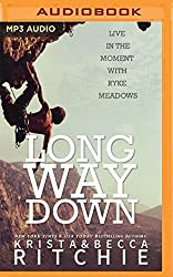 Long Way Down (Addicted: Calloway Sisters) by Becca Ritchie (2016-07-05)