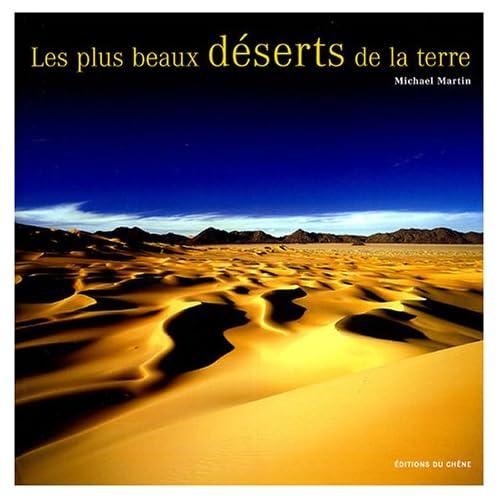 Les plus beaux déserts de la terre