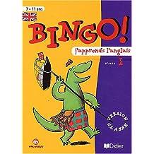 Bingo j'apprends l'anglais : Niveau 1 - Cahier