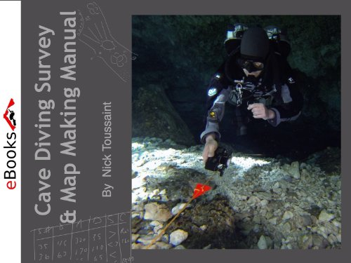 Cave Diving Survey and Mapping (Cave Diving eManuals Book 1) (English Edition)