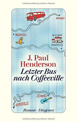 Buchseite und Rezensionen zu 'Letzter Bus nach Coffeeville' von J. Paul Henderson