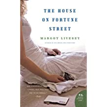 The House on Fortune Street: A Novel by Margot Livesey (2009-05-05)