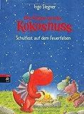 Der kleine Drache Kokosnuss - Schulfest auf dem Feuerfelsen  (Die Abenteuer des kleinen Drachen Kokosnuss, Band 7)