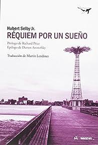 Requiem por un sueño par  Hubert Selby Jr.