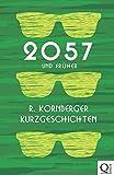 2057 und früher: Kurzgeschichten