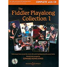 The Fiddler Playalong Collection: Violin music from around the world. Vol. 1. Violine (2 Violinen) und Klavier, Gitarre ad lib.. Ausgabe mit CD. (Fiddler Collection)