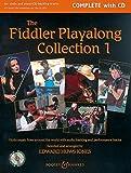 The Fiddler Playalong Collection: Violin music from around the world. Vol. 1. Violine (2 Violinen) und Klavier, Gitarre ad libitum. Ausgabe mit CD. (Fiddler Collection)