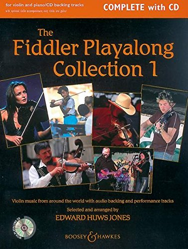 The Fiddler Playalong Collection: Violin music from around the world. Vol. 1. Violine (2 Violinen) und Klavier, Gitarre ad libitum. Ausgabe mit CD. (Fiddler Collection)