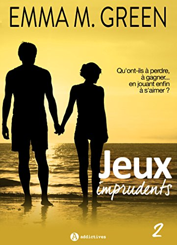 Jeux imprudents - Vol. 2 par Emma M. Green