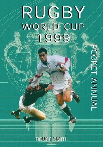 Rugby World Cup 1999 Pocket Guide por Bruce Smith