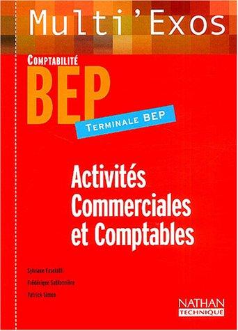Multi'exos : Activités commerciales et comptables, terminale BEP Comptabilité (Manuel)
