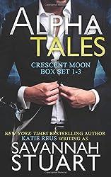 Alpha Tales: Crescent Moon Series Box Set