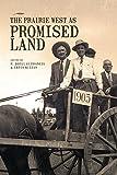 Prairie West as Promised Land