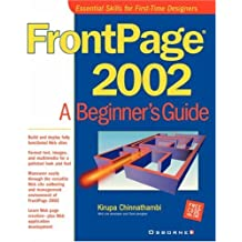 Frontpage 2002: A Beginner's Guide