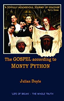 The Gospel According To Monty Python by [Doyle, Julian]