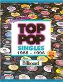 Joel Whitburn's Top Pop Singles 1955-1996: Chart Data Compiled from Billboard's Pop Singles Charts, 1955-1996 (JOEL WHITBURN'S TOP POP SINGLES (CUMULATIVE))