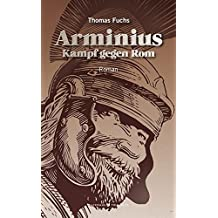 Arminius: Kampf gegen Rom