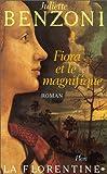 Fiora et le Magnifique: Roman (La Florentine)