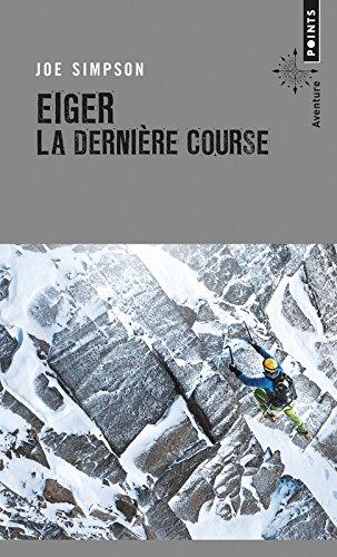 Eiger, la dernière course