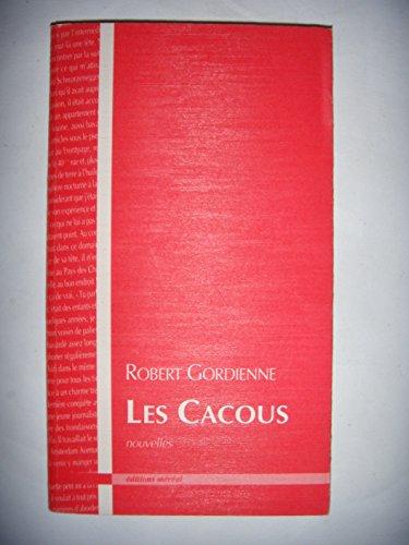 Gordienne: Les Cacous: Nouvelles, 1994, TBE