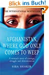 Afghanistan, Where God Only Comes To...