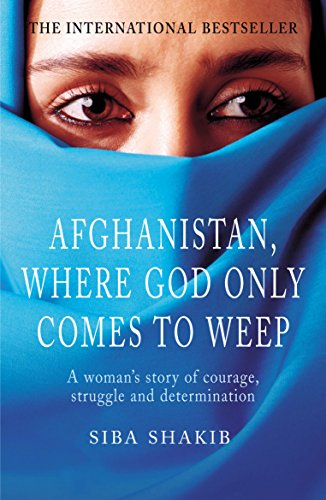 Afghanistan, Where God Only Comes To Weep (English Edition) (Womens Seven Jeans)