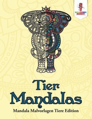 Tier-Mandalas: Mandala Malvorlagen Tiere Edition