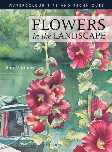 Flowers in the Landscape (Watercolour Tips & Techniques)