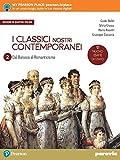 I classici nostri contemporanei. Nuovo esame di Stato. Per le Scuole superiori. Con e-book. Con espansione online: 2\4