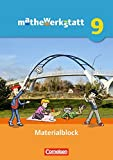 mathewerkstatt - Mittlerer Schulabschluss - Allgemeine Ausgabe: 9. Schuljahr - Materialblock: Arbeitsmaterial mit Wissensspeicher