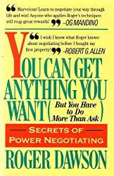 You Can Get Anything You Want: But You Have to Do More Than Ask