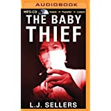 The Baby Thief by L.J. Sellers (2015-09-15)