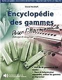Encyclopédie des gammes pour l'harmonica