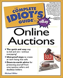 Complete Idiot's Guide to Online Auctions