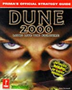 Dune 2000 - Prima's Official Strategy Guide de S. Honeywell