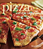 Pizza and Other Savory Pies by Brigit Binns (2008-08-02)