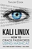 KALI LINUX - How to crack passwords using Hashcat: The Visual Guide