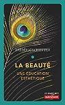 La beauté : Une éducation esthétique par Schiffter