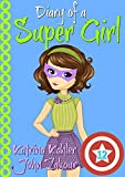 #8: Diary of a Super Girl - Book 12: The Invasion