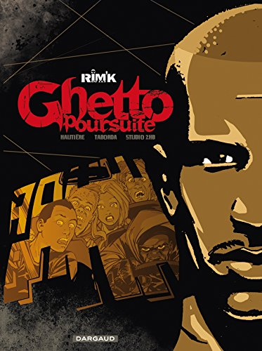 Ghetto Poursuite - tome 0 - Ghetto Poursuite